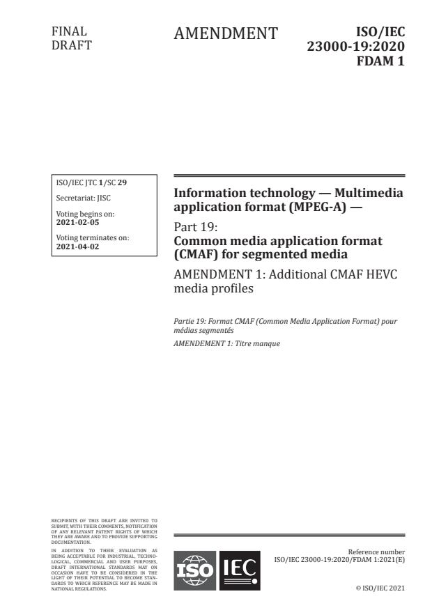 ISO/IEC 23000-19:2020/FDAmd 1:Version 30-jan-2021 - Additional CMAF HEVC media profiles