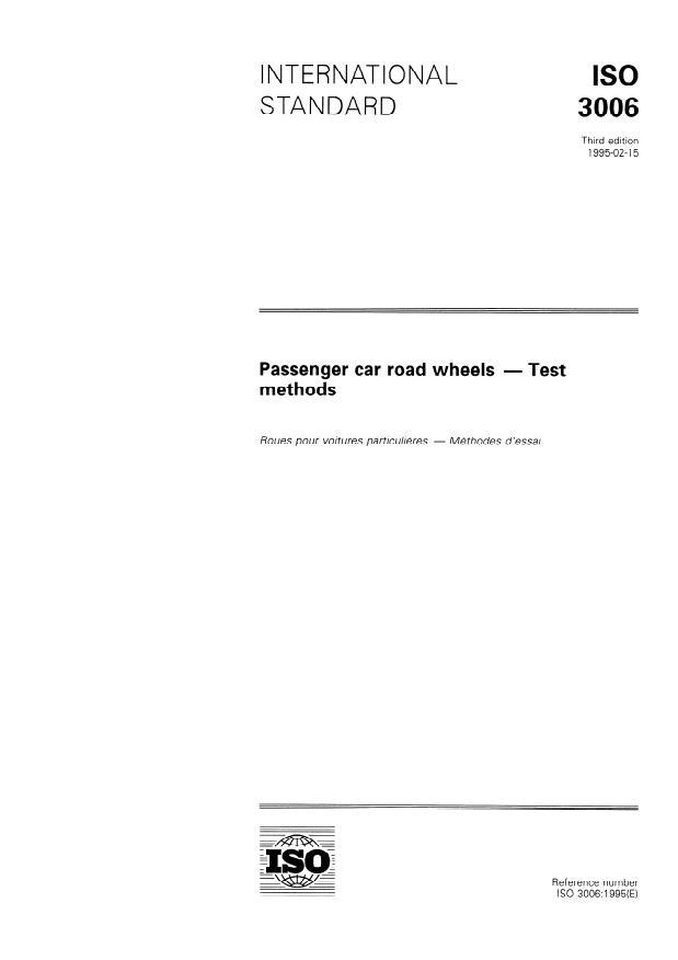 ISO 3006:1995 - Passenger car road wheels -- Test methods