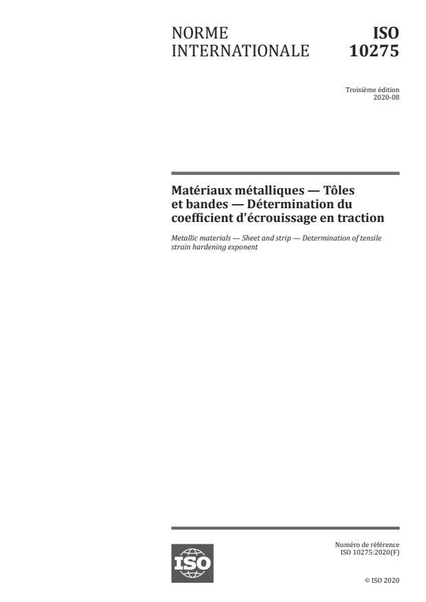 ISO 10275:2020 - Matériaux métalliques -- Tôles et bandes -- Détermination du coefficient d'écrouissage en traction