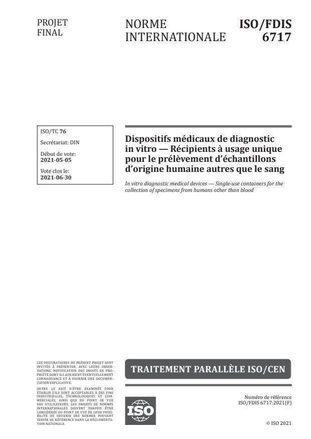 ISO/FDIS 6717:Version 22-maj-2021 - Dispositifs médicaux de diagnostic in vitro -- Récipients a usage unique pour le prélevement d'échantillons d'origine humaine autres que le sang
