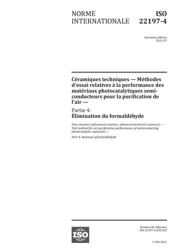 ISO 22197-4:2021 - Céramiques techniques -- Méthodes d'essai relatives à la performance des matériaux photocatalytiques semi-conducteurs pour la purification de l'air