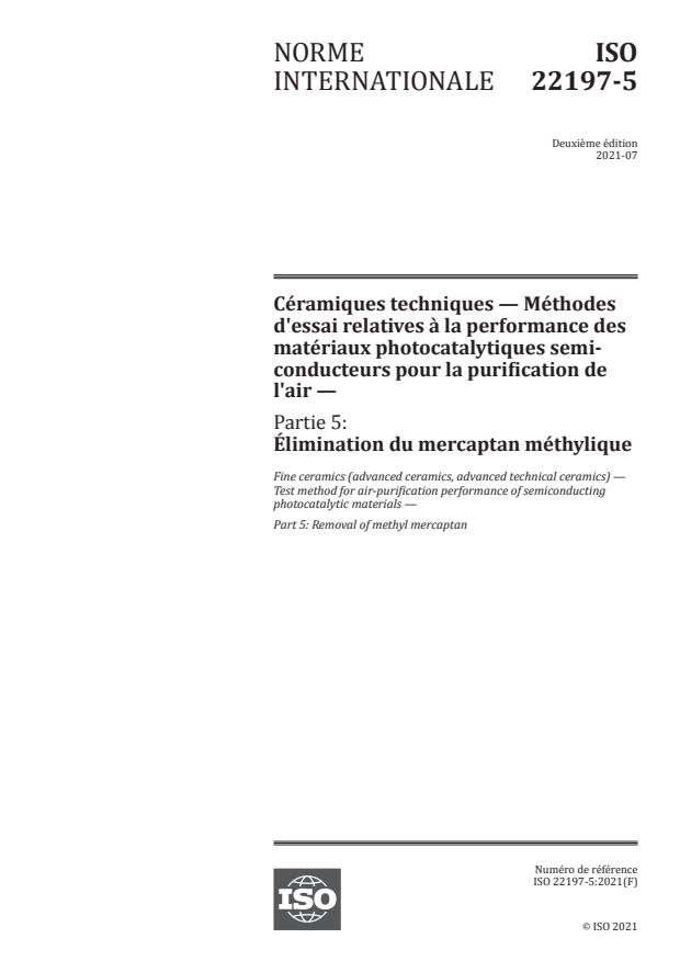 ISO 22197-5:2021 - Céramiques techniques -- Méthodes d'essai relatives à la performance des matériaux photocatalytiques semi-conducteurs pour la purification de l'air