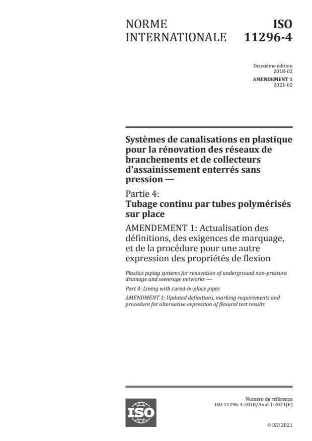 ISO 11296-4:2018/Amd 1:2021 - Actualisation des définitions, des exigences de marquage, et de la procédure pour une autre expression des propriétés de flexion