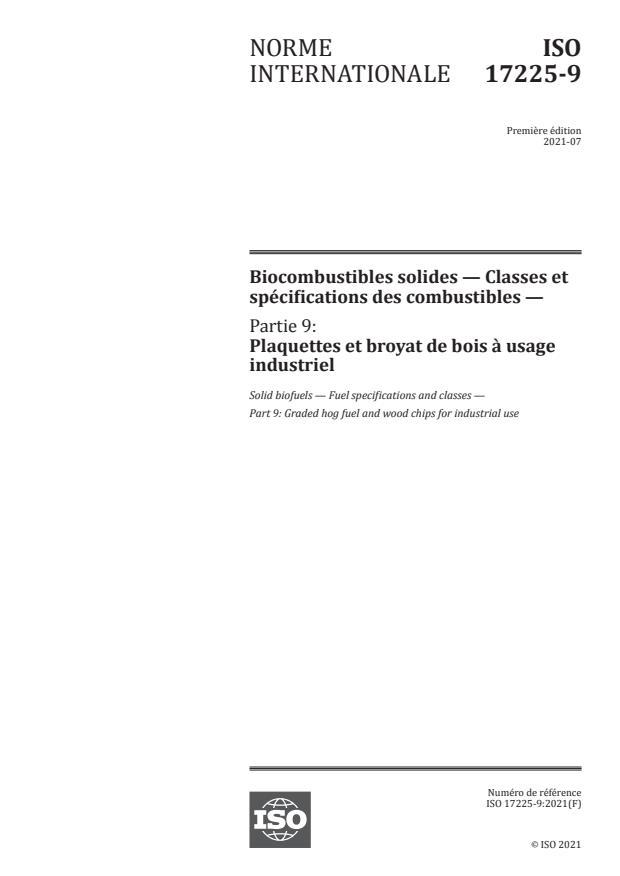 ISO 17225-9:2021 - Biocombustibles solides -- Classes et spécifications des combustibles