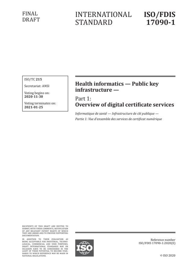 ISO/FDIS 17090-1:Version 21-nov-2020 - Health informatics -- Public key infrastructure