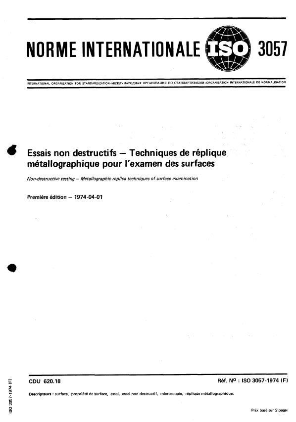 ISO 3057:1974 - Essais non destructifs -- Techniques de réplique métallographique pour l'examen des surfaces