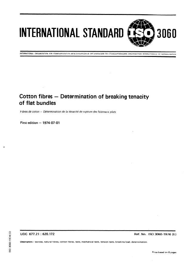 ISO 3060:1974 - Textiles -- Cotton fibres -- Determination of breaking tenacity of flat bundles