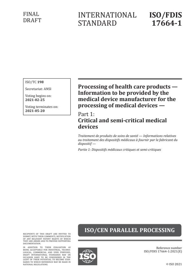ISO/FDIS 17664-1:Version 06-mar-2021 - Processing of health care products -- Information to be provided by the medical device manufacturer for the processing of medical devices