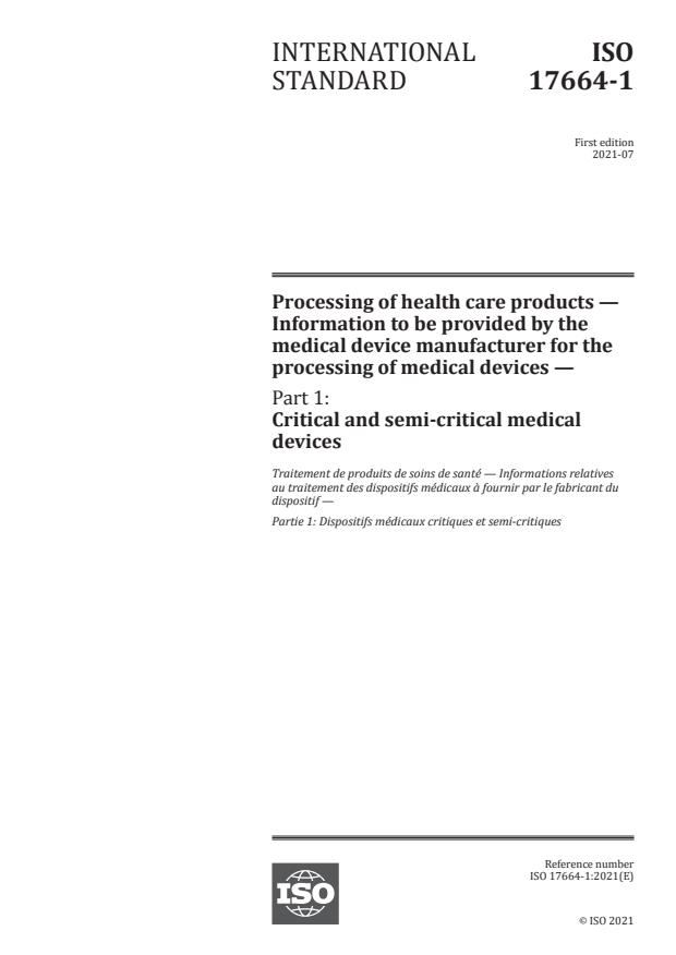 ISO 17664-1:2021 - Processing of health care products -- Information to be provided by the medical device manufacturer for the processing of medical devices