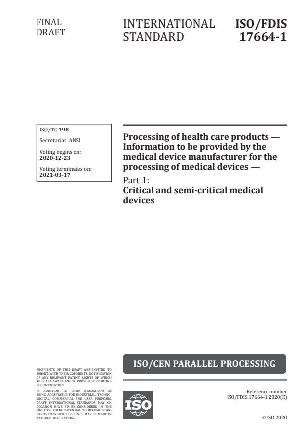 ISO/FDIS 17664-1:Version 19-dec-2020 - Processing of health care products -- Information to be provided by the medical device manufacturer for the processing of medical devices