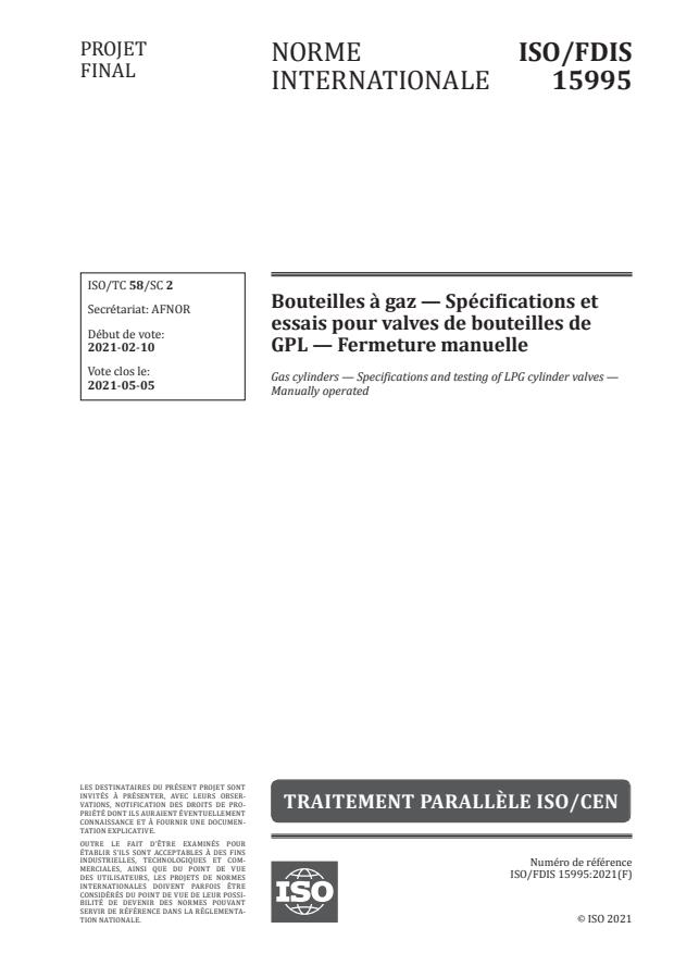 ISO/FDIS 15995:Version 20-feb-2021 - Bouteilles a gaz -- Spécifications et essais pour valves de bouteilles de GPL -- Fermeture manuelle