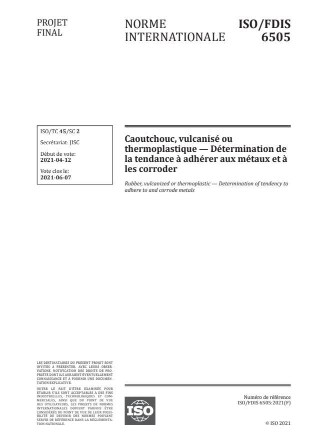 ISO/FDIS 6505:Version 18-apr-2021 - Caoutchouc, vulcanisé ou thermoplastique -- Détermination de la tendance a adhérer aux métaux et a les corroder