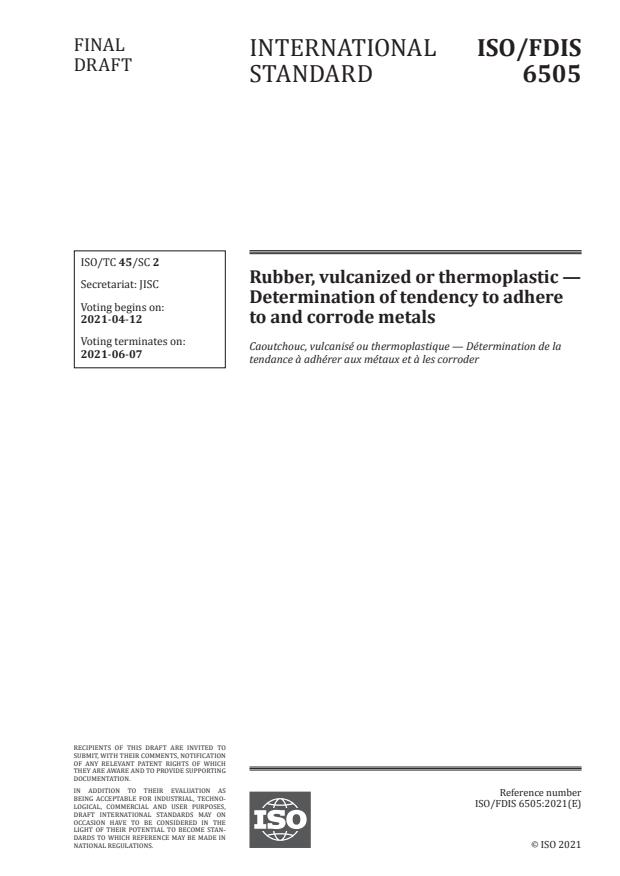 ISO/FDIS 6505:Version 10-apr-2021 - Rubber, vulcanized or thermoplastic -- Determination of tendency to adhere to and corrode metals