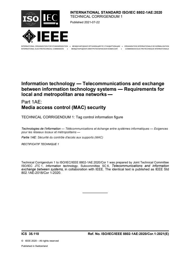ISO/IEC/IEEE 8802-1AE:2020/Cor 1:2021 - Information technology -- Telecommunications and exchange between information technology systems -- Requirements for local and metropolitan area networks -- Part 1AE: Media access control (MAC) security —TECHNICAL CORRIGENDUM 1: Tag control information figure