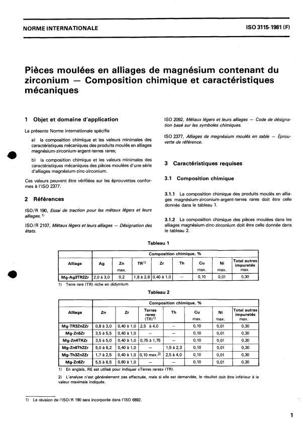 ISO 3115:1981 - Pieces moulées en alliages de magnésium contenant du zirconium -- Composition chimique et caractéristiques mécaniques