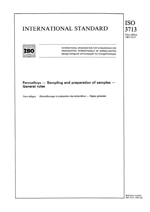 ISO 3713:1987 - Ferroalloys -- Sampling and preparation of samples -- General rules