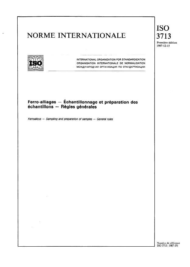 ISO 3713:1987 - Ferro-alliages -- Échantillonnage et préparation des échantillons -- Regles générales