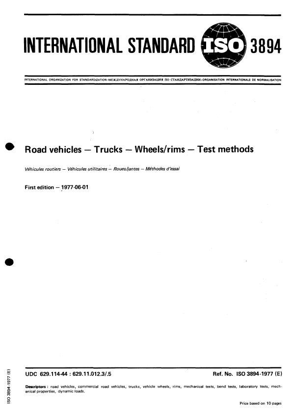 ISO 3894:1977 - Road vehicles -- Trucks -- Wheels/rims -- Test methods