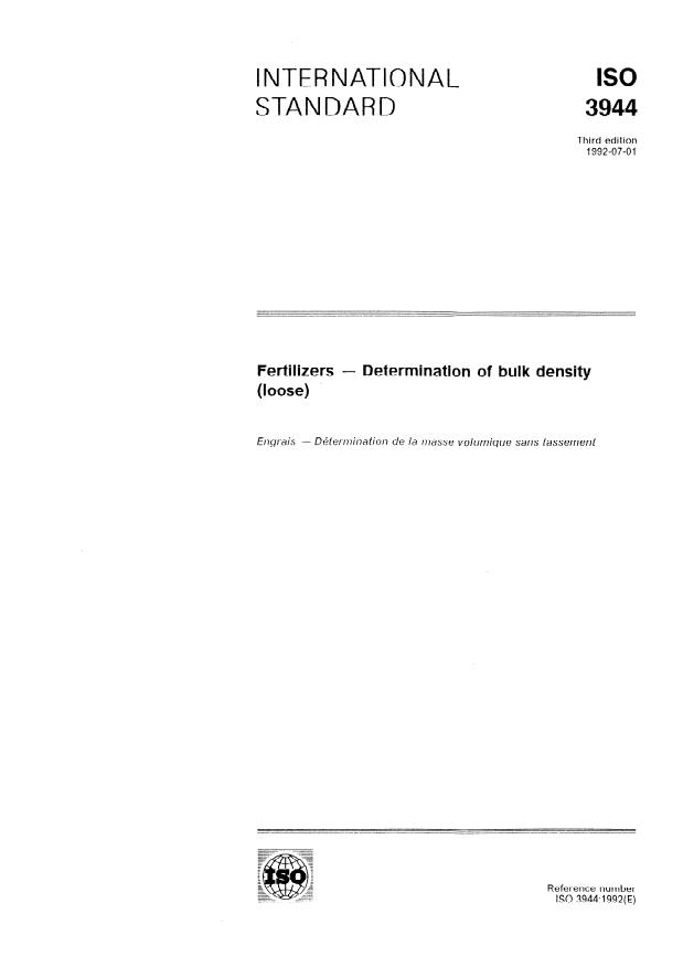ISO 3944:1992 - Fertilizers -- Determination of bulk density (loose)