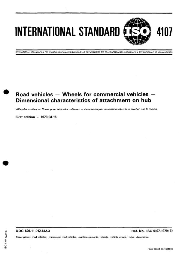 ISO 4107:1979 - Road vehicles -- Wheels for commercial vehicles -- Dimensional characteristics of attachment on hub