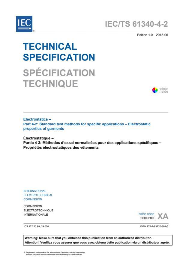 IEC TS 61340-4-2:2013 - Electrostatics - Part 4-2: Standard test methods for specific applications - Electrostatic properties of garments